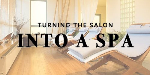 3 Easy Upgrades to Turn a Salon Into a Spa